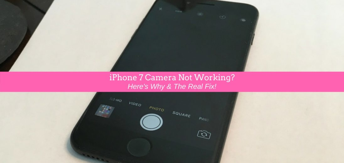 iPhone 7 camera not working? here's why and the real fix.